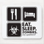 Eat Sleep Zombies - Black Mouse Pad