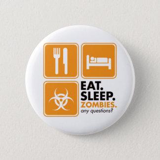 Eat Sleep Zombies - Orange 6 Cm Round Badge