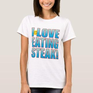 Eat Steak Life B T-Shirt