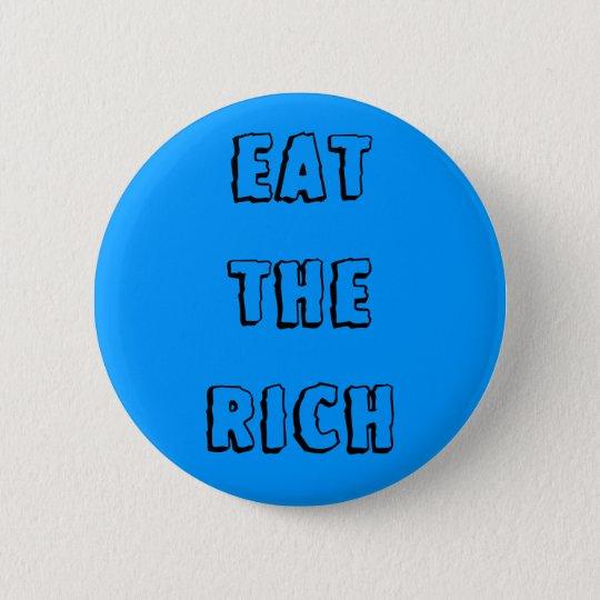 """Eat the Rich"" Button"