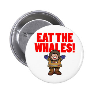 Eat the Whales 6 Cm Round Badge