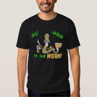 Eat the WORM Tee Shirts