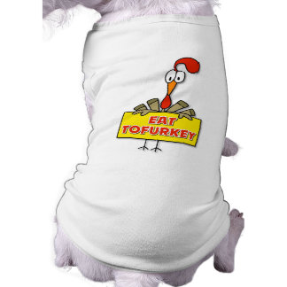 Eat Tofurkey Thanksgiving Gift Shirt