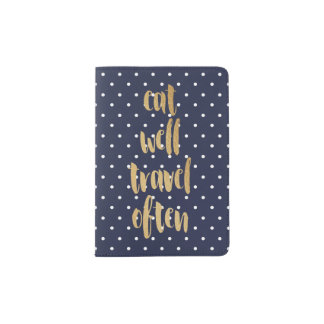 Eat Well Travel Often Polka Dot Passport Holder