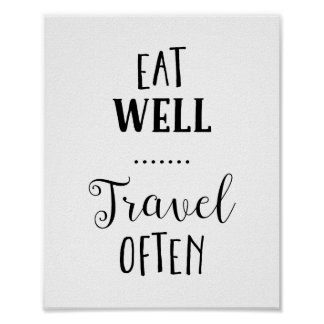 Eat Well Travel Often Typography Print