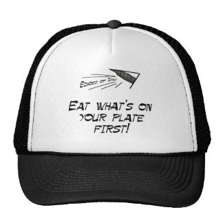 Eat what s on your plate first mesh hat