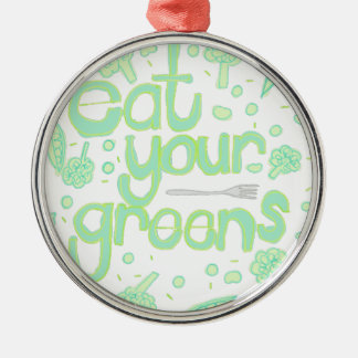eat your greens Silver-Colored round decoration