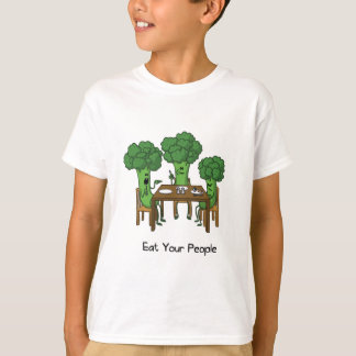 Eat Your People - Eat Your Vegetables T-Shirt