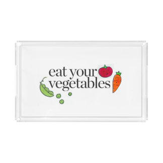Eat Your Vegetables Acrylic Tray