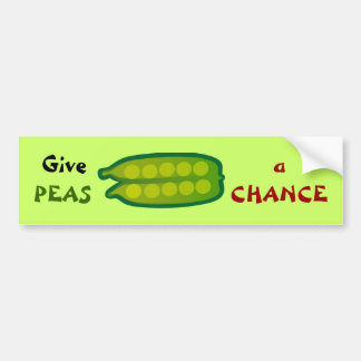 Eat Your Veggies Give PEAS a CHANCE Bumper Sticker