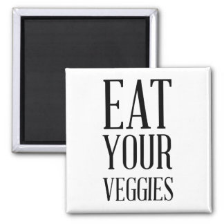 Eat Your Veggies Magnet