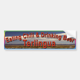 Eating Chili Drinking Beer Terlingua Car Bumper Sticker