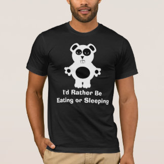 Eating or Sleeping T-Shirt