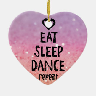 EatSleepDanceglitter.jpg Ceramic Heart Decoration