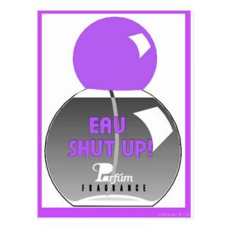 EAU SHUT UP POSTCARD