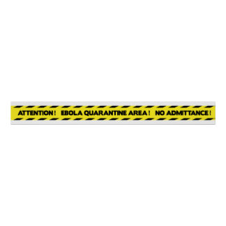Ebola Quarantine Tape - English - Yellow Poster