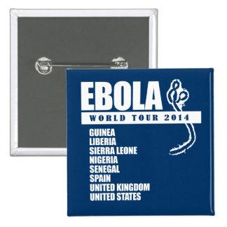 EBOLA WORLD TOUR 2014 15 CM SQUARE BADGE