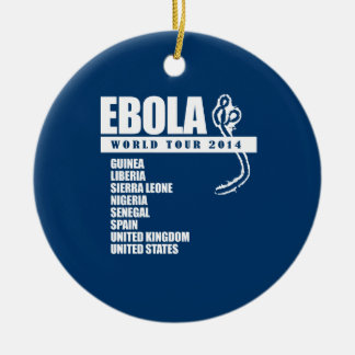 EBOLA WORLD TOUR 2014 CHRISTMAS ORNAMENT