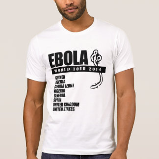 EBOLA WORLD TOUR 2014 T-Shirt