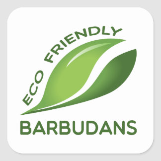Eco Friendly Barbudans. Square Sticker
