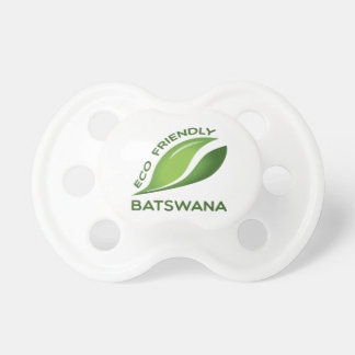 Eco Friendly Batswana. Pacifier