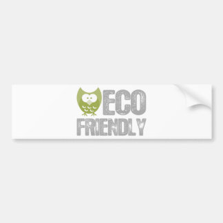 Eco Friendly Design! Ecology product! Bumper Sticker