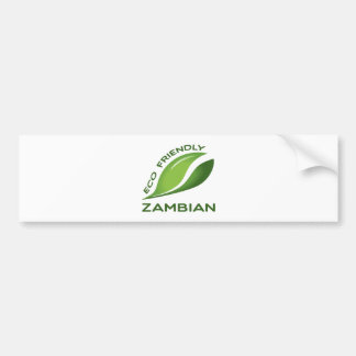 Eco Friendly Zambian. Bumper Sticker