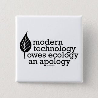 Ecology / Technology Quote 15 Cm Square Badge