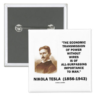 Economic Transmission Of Power Without Wires 15 Cm Square Badge