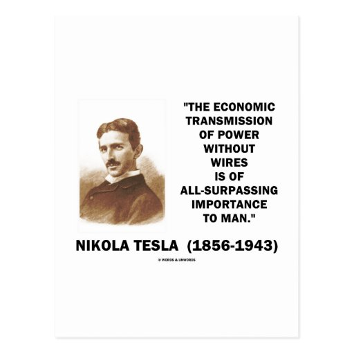 Economic Transmission Of Power Without Wires Post Card