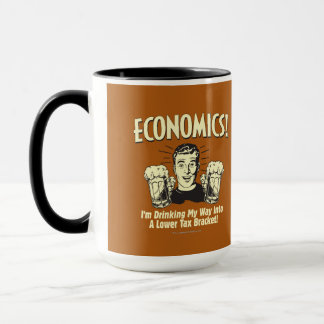 Economics: Drinking Lower Tax Bracket Mug