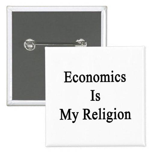 Economics Is My Religion 15 Cm Square Badge