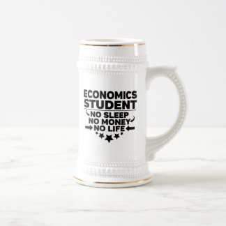 Economics Student No Sleep No Money No Life Beer Stein