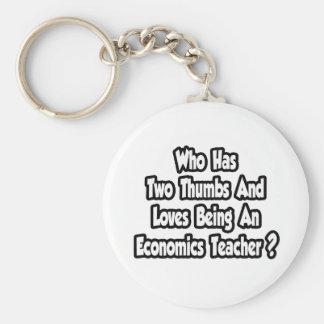 Economics Teacher Joke...Two Thumbs Key Chains