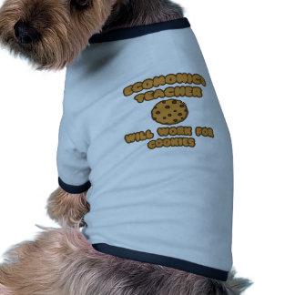 Economics Teacher  .. Will Work for Cookies Ringer Dog Shirt
