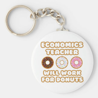 Economics Teacher Will Work For Donuts Key Chains