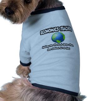 Economics Teachers...World a Better Place Ringer Dog Shirt