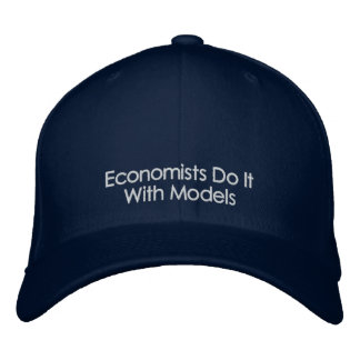 Economists Do It With Models Dark Color Text Hat Embroidered Hat
