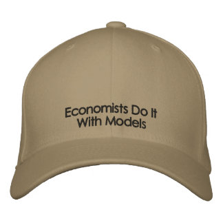 Economists Do It With Models Light Color Text Hat Embroidered Hat