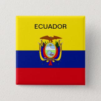 Ecuador flag button. 15 cm square badge