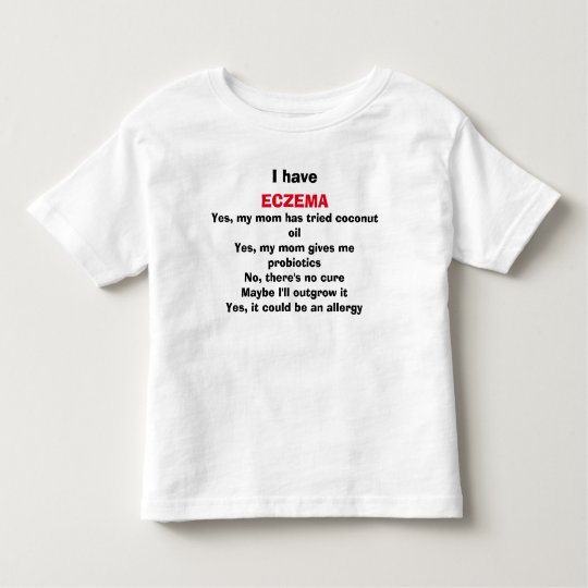 Eczema's Burning Questions, Answered Toddler T-Shirt