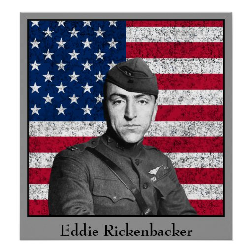 Eddie Rickenbacker and The American Flag Posters