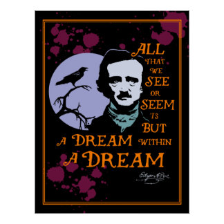Edgar Allan Poe Dream Within A Dream Quote Poster