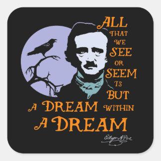Edgar Allan Poe Dream Within A Dream Quote Square Stickers