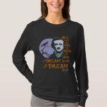 Edgar Allan Poe Dream Within A Dream Quote Tees