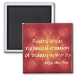 Edgar Allan Poe quote on Poetry Square Magnet