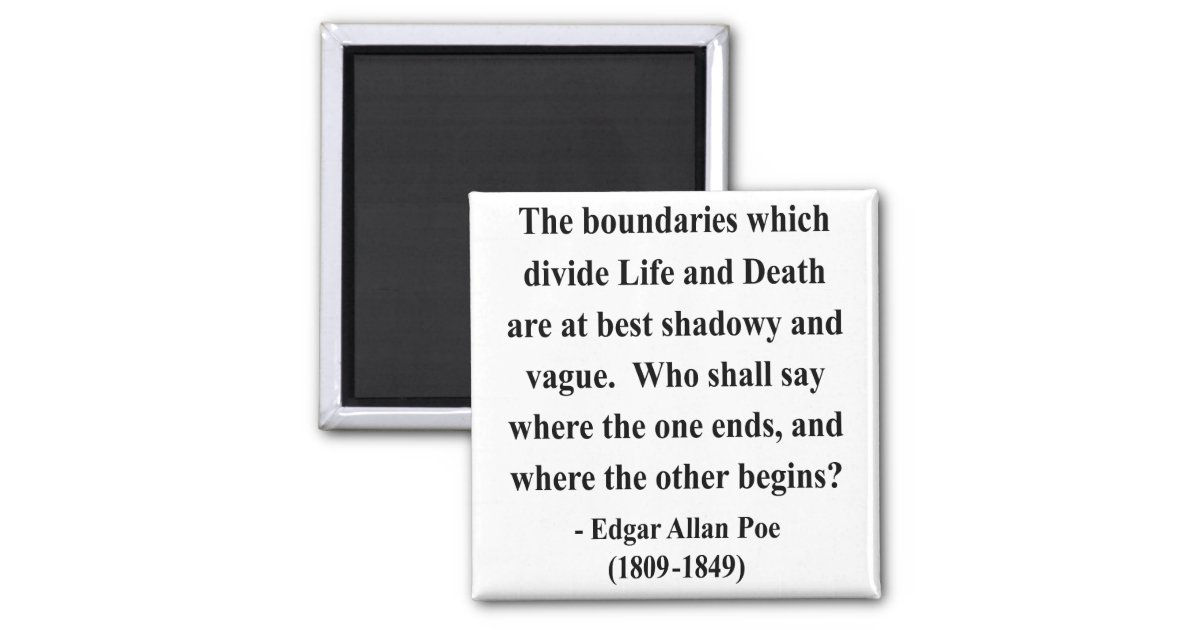 boundaries which divide life and death in edgar allan poes the premature burial Find free premature burial the essays  edgar allan poe the boundaries which divide life and death are at best shadowy and edgar allan poes the premature burial.