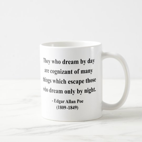 Edgar Allen Poe Quote 3a Coffee Mug