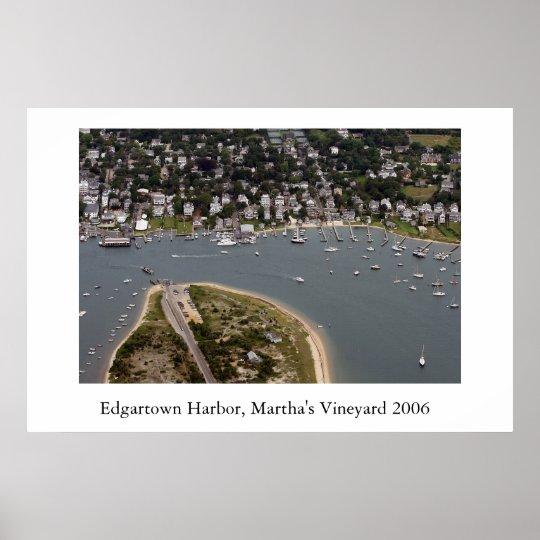 Edgartown Harbour 2006 Poster