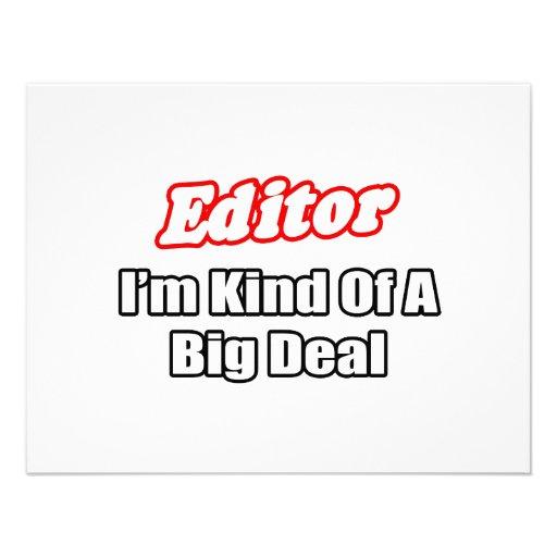 Editor...Big Deal Custom Invitation